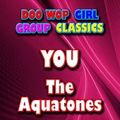 You by The Aquatones