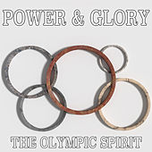 Power & Glory: The Olympic Spirit by David Chesky