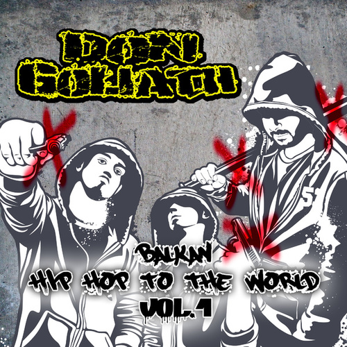 Balkan Hip Hop to the World, Vol. 1 by Don Goliath