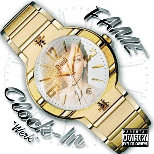 Clock In - Werk by Fame