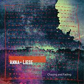 Chasing and Fading by Annaliese