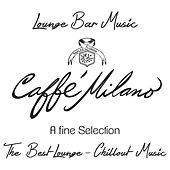 Caffe' Milano by Various Artists