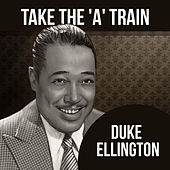 Take The 'A' Train von Duke Ellington