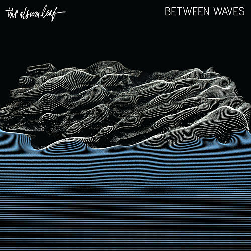 Lost in the Fog - Single by The Album Leaf