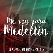 Me Voy para Medellín by El Combo De Las Estrellas