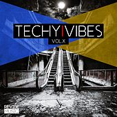 Techy Vibes, Vol. 10 by Various Artists