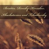 Borodin, Rimsky-Korsakov, Khachaturian and Tchaikovsky von Arthur Fiedler