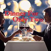 Dinner For Only Two von Various Artists