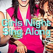 Girl's Night Sing Along von Various Artists