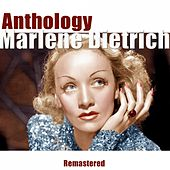 Anthology (Remastered) by Marlene Dietrich