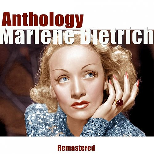 Anthology (Remastered) von Marlene Dietrich