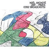 Unit - Prizes (1992 Broadcasts) by Noel Akchoté