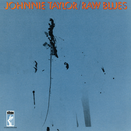 Raw Blues by Johnnie Taylor