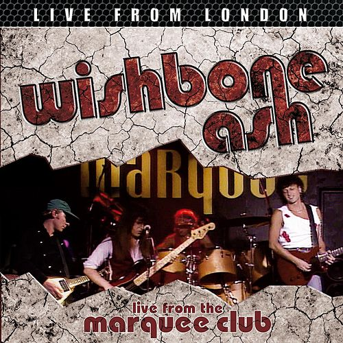 Live From London von Wishbone Ash