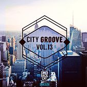 City Groove, Vol. 13 by Various Artists