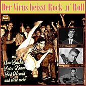 Der Virus heisst Rock 'n' Roll by Various Artists