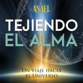 Tejiendo el Alma by Anael