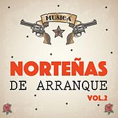 Norteñas de Arranque, Vol. 2 by Various Artists