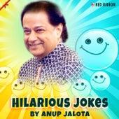 Hilarious Jokes by Anup Jalota by Anup Jalota