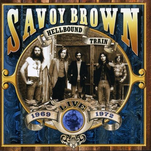 Hellbound Train, Live 1969-1972 by Savoy Brown