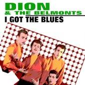 I Got the Blues von Dion