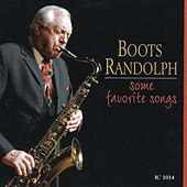 Some Favorite Songs by Boots Randolph