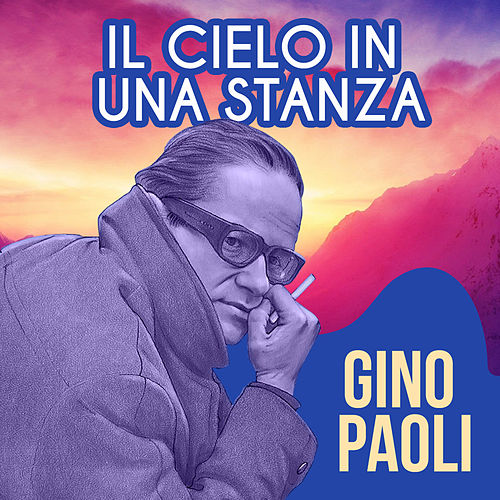 Gino paoli the red poppy collection de gino paoli napster for Il cielo nella stanza testo