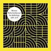 Pubic Intellectual: An Anthology 1986-2016 by Momus