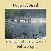 A Bridge to the Heart, Vol. 1: Sufi Songs by He-Art (2)
