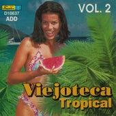 Viejoteca Tropical, Vol. 2 by Various Artists