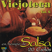 Viejoteca en Tiempo de Salsa, Vol. 6 - 20 Exitos by Various Artists