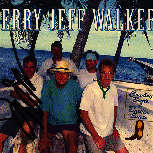 Cowboy Boots & Bathin' Suits by Jerry Jeff Walker