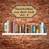 Geschichten aus dem Club, Vol. 3 by Various Artists