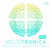 Melotronica, Vol. 2 by Various Artists