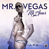 Mi Amor by Mr. Vegas