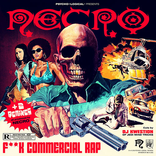 Fuck Commercial Rap by Necro