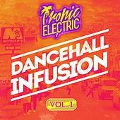 Dancehall Infusion, Vol.1 by Various Artists