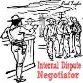 Internal Dispute Negotiator by Paul Taylor