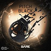Pitch Black - Single by Bare