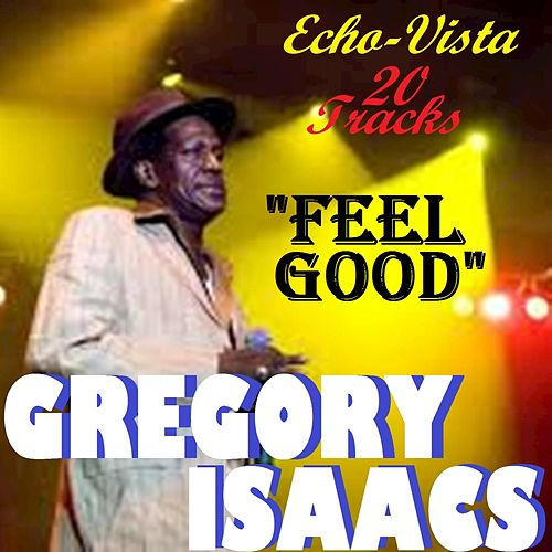 Feel Good by Gregory Isaacs