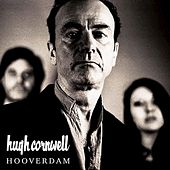 Hooverdam by Hugh Cornwell