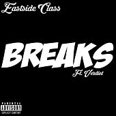 The Breaks by E Class