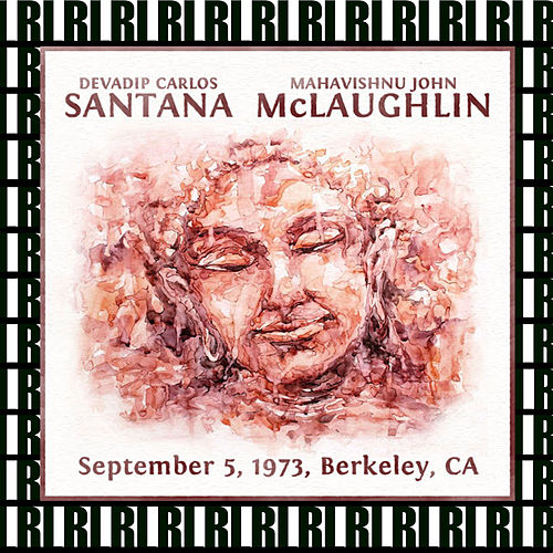 Berkeley Community Theatre, California, September 5th, 1973 (Remastered, Live On Broadcasting) by Santana