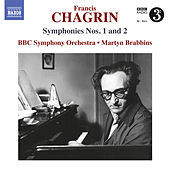 Chagrin: Symphonies Nos. 1 & 2 by BBC Symphony Orchestra