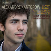 Liszt: Piano Concertos & Malédiction by Alexandre Kantorow