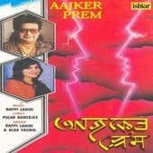 Aajker Prem by Various Artists