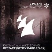 Restart (Henry Dark Remix) by KhoMha