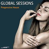 Global Sessions Progressive House by Various Artists