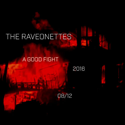 A Good Fight von The Raveonettes