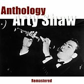 Anthology (Remastered) by Artie Shaw